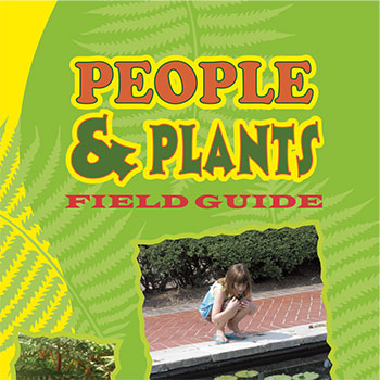 People and Plants Field Guide